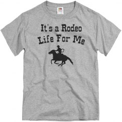Rodeo life for me
