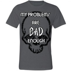 my problems are bad