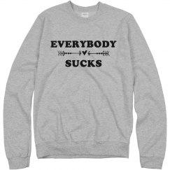 Everyone Sucks