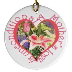 Mothers Love Ornament