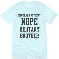 Regular brother? No.