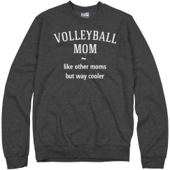 Volleyball mom way cooler
