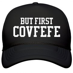 But First Covfefe Funny Trump Typo