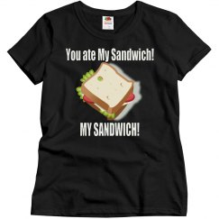 You Ate My Sandwich!