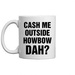 Funny Howbow Dah Gift For Her