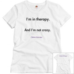 I'm in therapy WOMENS BASIC T