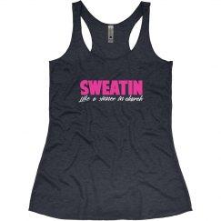 Sweatin'