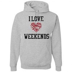 I love weekends