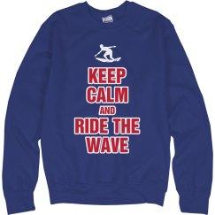 Keep calm  ride the wave