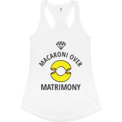 Macaroni Over Matrimony