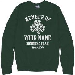 Cozy St Patricks Drinking Team