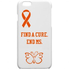 Find a Cure. End MS. IPhone case