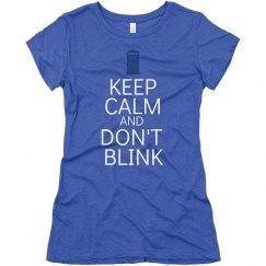 Keep Calm Don't Blink