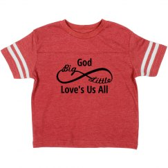 Big and Small God Loves Us All