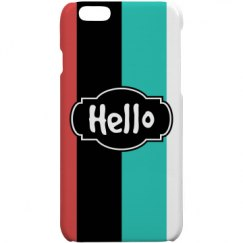 Hello (Polymer iPhone 6 Cover)