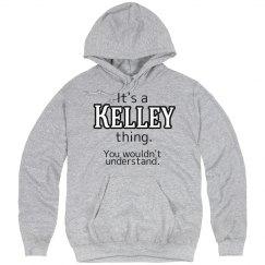 Its a Kelley thing