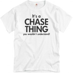 it's a chase thing