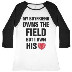 My Boyfriend Owns The Field