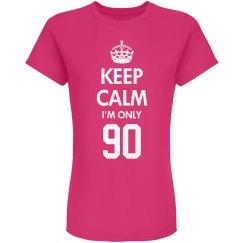 I'm only 90