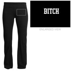 Bitch Lounge Pants