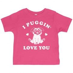 I Puggin' Love You Cute Valentine
