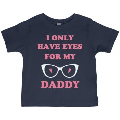 Only Have Eyes For Daddy Valentine