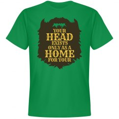 Home for Your Beard Shirt