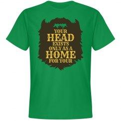 Home for Your Beard Shirt