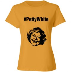 Petty White - Golden Girls