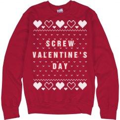 Screw Valentine's Day