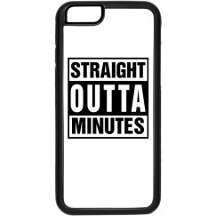 Straight Outta Minutes Apple iPhone 6 Case