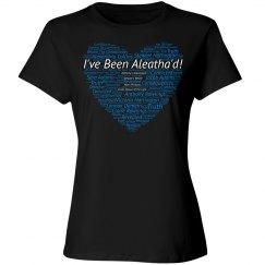 I've Been Aleatha'd - T-shirt