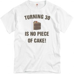 Turning 30 no piece of cake