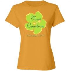 NEW CREATION - 2 Corinthians 5:17 - Ladies Spring Tee