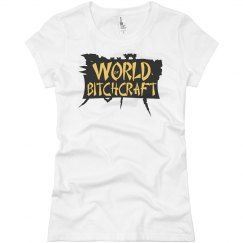 World of Bitchcraft Shirt