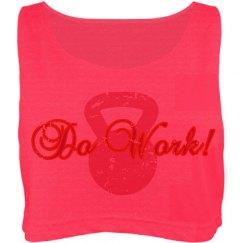 Do Work!