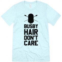 Busby Hair Don't Care