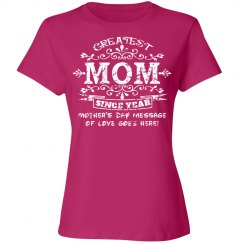 Greatest Mom Mother's Day Shirt