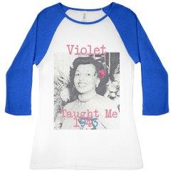 Violet taught me