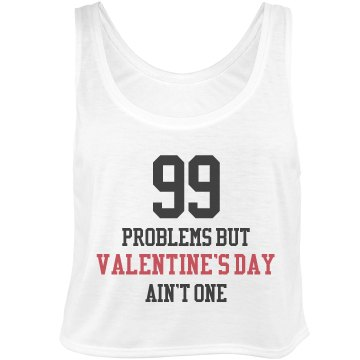 99 Problems Valentines