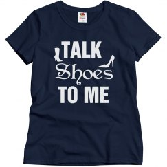 Talk shoes to me
