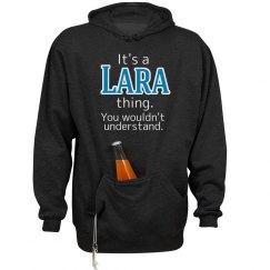 Its a Lara thing