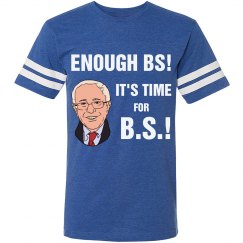 Enough BS Time For B.S.