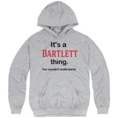 Its a Bartlett thing