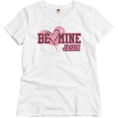 Be Mine w/ Name