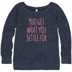 You get what you settle