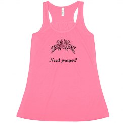 Need Prayer? T-Shirt