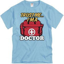 Trust me...I'm a Doctor