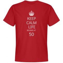 Keep calm life begins at 50