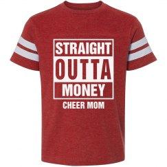 Straight outta money cheer mom